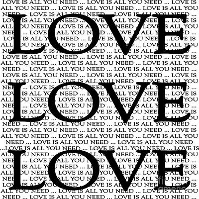 Digital Art - Love Is All You Need by Lee Owenby