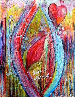Prophetic Mixed Media - Love Is Eternal by Cassandra Donnelly