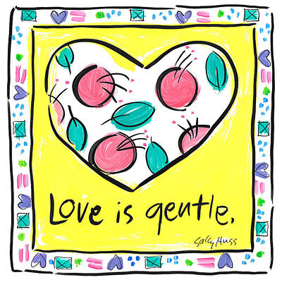 Wall Art - Painting - Love Is Gentle by Sally Huss