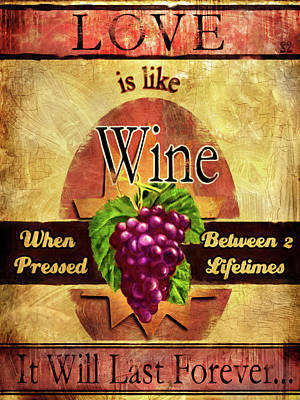 Painting - Love Is Like Wine by Joel Payne