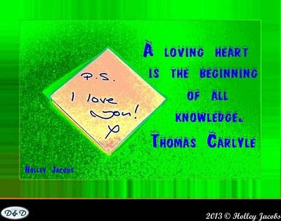 Digital Art - Love Is The Beginning Of Knowledge by Holley Jacobs