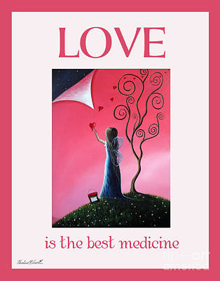 Faery Artists Painting - Love Is The Best Medicine By Shawna Erback by Shawna Erback