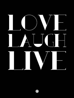 Inspirational Mixed Media - Love Laugh Live Poster 1 by Naxart Studio