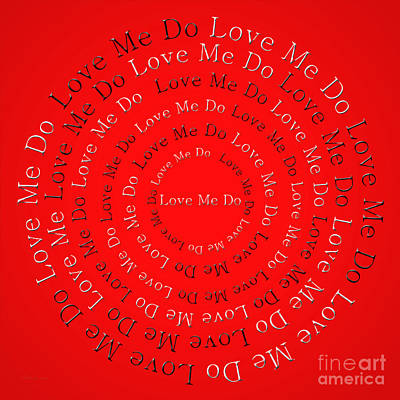 Digital Art - Love Me Do 1 by Andee Design