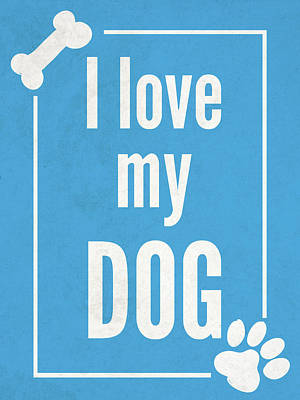 Paws Digital Art - Love My Dog Blue by Sd Graphics Studio