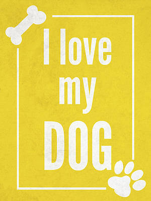 Paws Digital Art - Love My Dog Yellow by Sd Graphics Studio