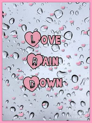 Mixed Media - Love Rain Down by Joan-Violet Stretch