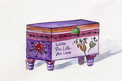 Treasure Box Painting - Love The Life You Live by Julie Maas