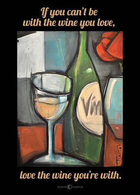 Painting - Love The Wine Poster by Tim Nyberg