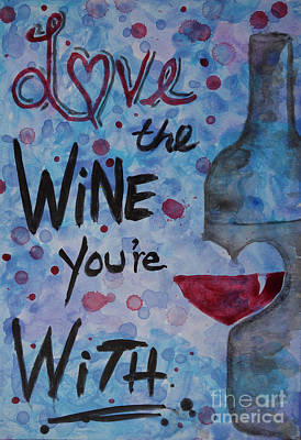 Painting - Love The Wine You're With by Jacqueline Athmann