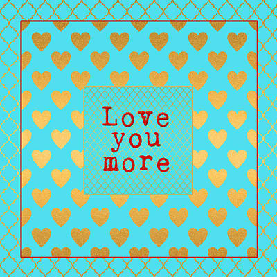 Valentines Day Digital Art - Love You More by Bonnie Bruno