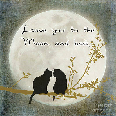 Cats Digital Art - Love You To The Moon And Back by Linda Lees