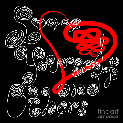 Digital Art - Love Yourself And Others Handwritten Curly Cues by Beverly Claire Kaiya