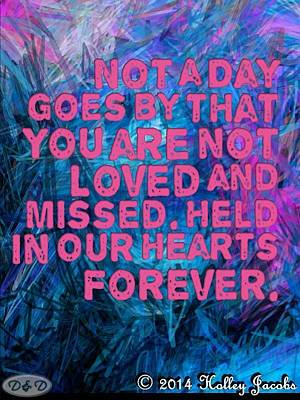 Mixed Media - Loved And Missed by Holley Jacobs