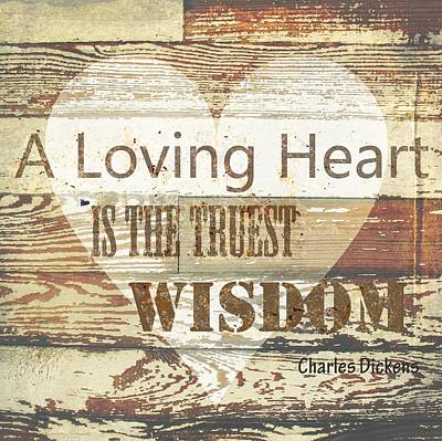 Box Heart Gallery Photograph - Loving Heart Is The Truest Wisdom by Suzanne Powers