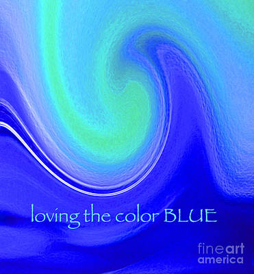 Mixed Media - Loving The Color Blue Group Avatar by First Star Art