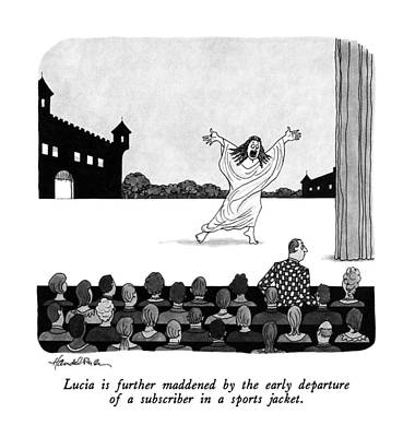 Audience Drawing - Lucia Is Further Maddened By The Early Departure by J.B. Handelsman