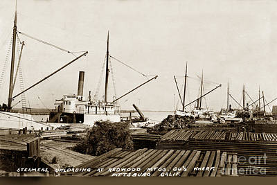 Photograph - Lumber Steamers Unloading At Redwood Mfg. Co.s Wharf Pittsburg Circa 1920 by California Views Mr Pat Hathaway Archives