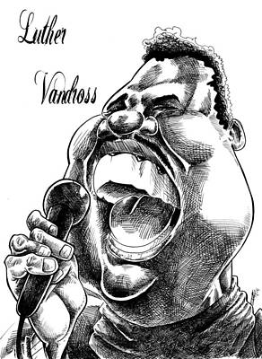 Drawing - Luther Vandross by Big Mike Roate