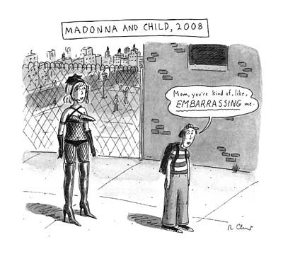 Madonna Drawing - 'madonna And Child by Roz Chast
