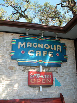 Magnolia Cafe Sign In Austin Art Print by Connie Fox