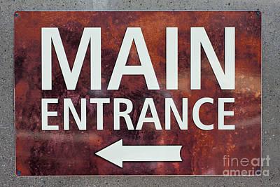 Photograph - Main Entrance Sign by Gunter Nezhoda