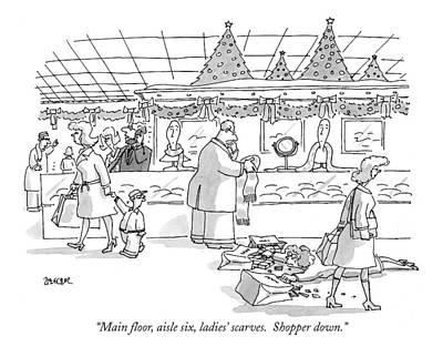 Shopper Drawing - Main Floor, Aisle Six, Ladies' Scarves.  Shopper by Jack Ziegler