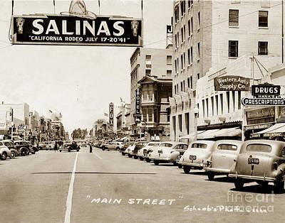 Photograph - Main Street Salinas California 1941 by California Views Mr Pat Hathaway Archives