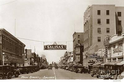 Photograph - Main And E. Alisal Streets Salinas Circa 1931 by California Views Mr Pat Hathaway Archives