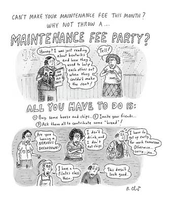 Maintenance Fee Party Art Print by Roz Chast