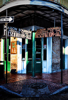 Bourbon Street Photograph - Maison Bourbon Dedicated To The Preservation Of Jazz by Bill Cannon