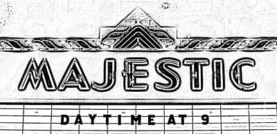 Digital Art - Majestic Theater Marquee Classic Cinema Americana Black And White Digital Art by Shawn O'Brien