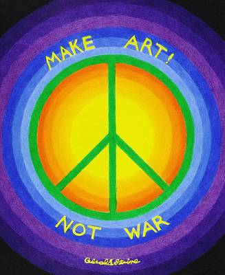 Make Art Not War Art Print by Gerald Strine