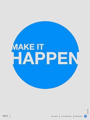Wise Digital Art - Make It Happen Poster by Naxart Studio