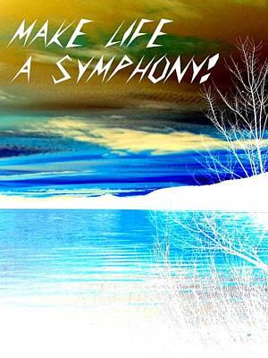 Hope Digital Art - Make Life A Symphony by Will Borden