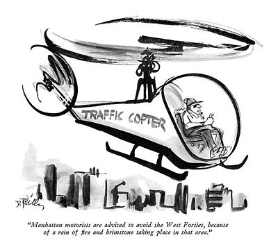 Helicopter Drawing - Manhattan Motorists Are Advised To Avoid The West by Donald Reilly