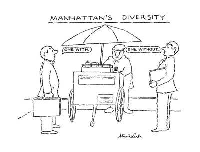 Hot Dogs Drawing - Manhattan's Diversity by Stuart Leeds