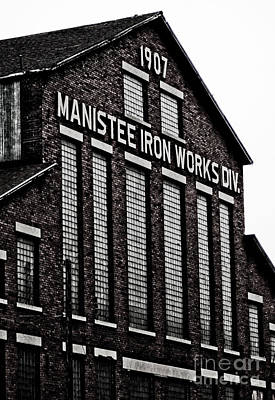 Manistee Iron Works Art Print by Randall  Cogle