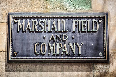 Plaque Photograph - Marshall Field And Company Sign In Chicago by Paul Velgos