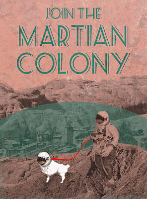 Walking Dog Digital Art - Martian Colony Mars Travel Advertisement by