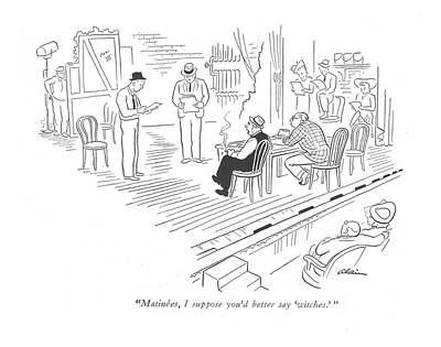 Provocative Drawing - Matinees, I Suppose You'd Better Say 'witches.' by  Alain