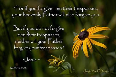 Matthew 6 14-15 Forgiveness Art Print by Inspirational  Designs