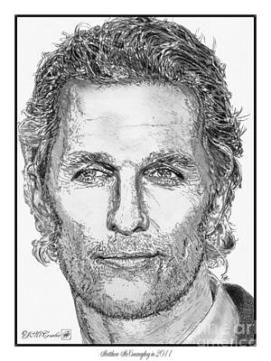 Drawing - Matthew Mcconaughey In 2011 by J McCombie