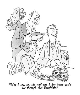 Wine Drawing - May I Say, Sir, The Staff And I Just Knew You'd by Gahan Wilson