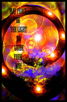 May Peace Be The Light To Guide Your Way Print by Susanne Still