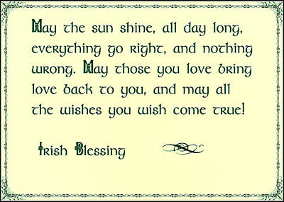 Photograph - May The Sun Shine - Irish Blessing by Bill Cannon