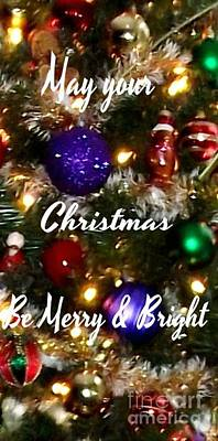 May Your Christmas Be Merry And Bright Art Print by Gail Matthews
