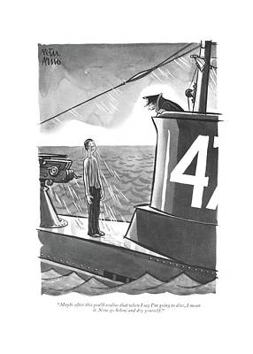 Wet Drawing - Maybe After This You'll Realize That When I Say by Peter Arno