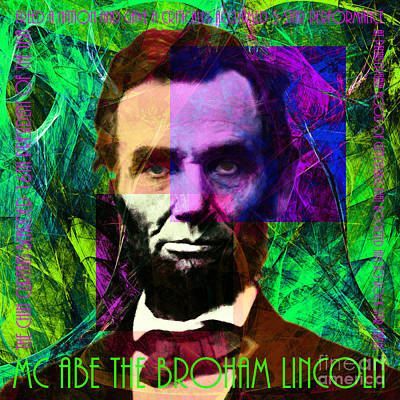 Abe Lincoln Digital Art - Mc Abe The Broham Lincoln 20140217p108 by Wingsdomain Art and Photography