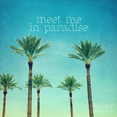 Words Background Photograph - Meet Me In Paradise- Palm Trees With Typography by Sylvia Cook